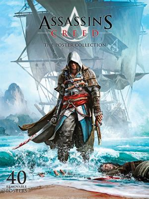 Assassin's Creed IV: Black Flag: Poster Collection 9781608873005