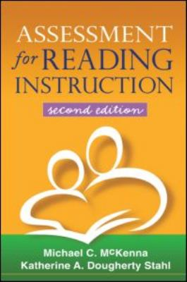 Assessment for Reading Instruction 9781606230350