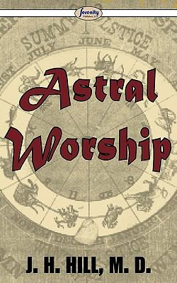 Astral Worship 9781604507119