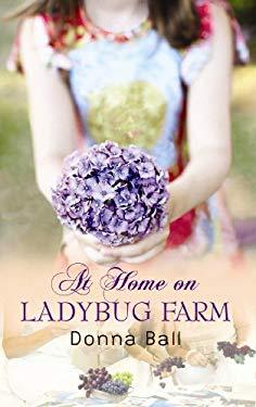 At Home on Ladybug Farm 9781602855915