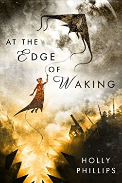 At the Edge of Waking 9781607013563