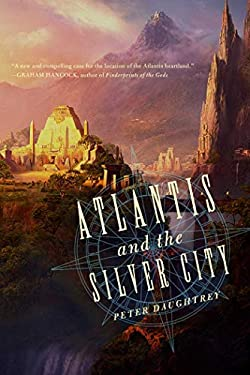 Atlantis and the Silver City 9781605984155