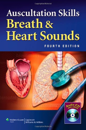 Auscultation Skills: Breath & Heart Sounds [With CD (Audio)] 9781605474540