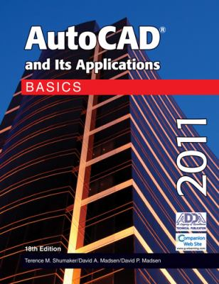 AutoCAD and Its Applications Basics 2011 9781605253282