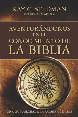 Adventurandonos En El Conocimiento de La Biblia 9781604851298