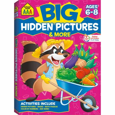 School Zone - Big Hidden Pictures & More Workbook - Ages 6 to 8, 2nd Grade, 3rd Grade, Search & Find, Picture Puzzles, Hidden Objects, Mazes, and More