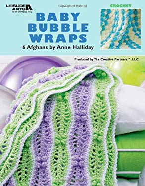 Baby Bubble Wraps: 6 Afghans 9781601400871