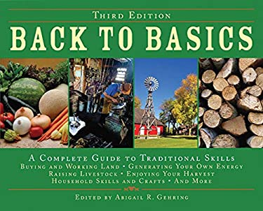 Back to Basics: A Complete Guide to Traditional Skills 9781602392335