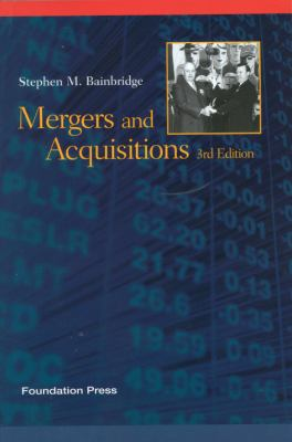 Bainbridge's Mergers and Acquisitions, 3D (Concepts and Insights Series) 9781609301323