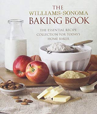 Baking Book: Essential Recipes for Today's Home Baker