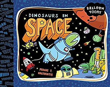 Balloon Toons: Dinosaurs in Space 9781609052539
