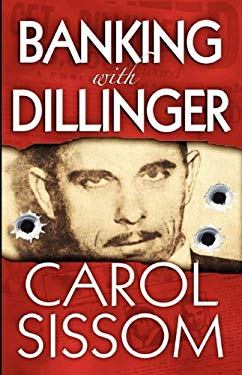 Banking with Dillinger 9781607026785