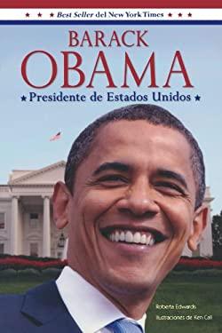 Barack Obama: Presidente de Estados Unidos 9781603966238
