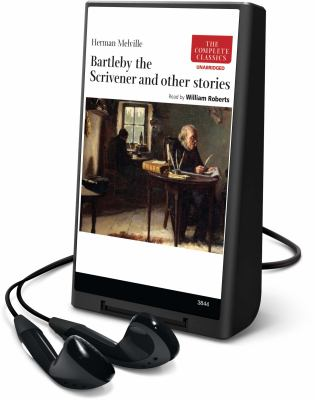 Bartleby the Scrivener and Other Stories [With Earbuds] 9781608127566