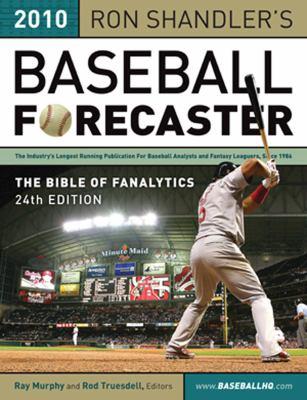 Ron Shandler's Baseball Forecaster: Slugger on Deck Edition 9781600783555