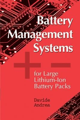 Battery Management Systems for Large Lithium Ion Battery Packs 9781608071043