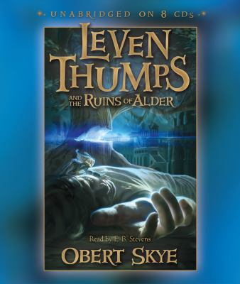 Leven Thumps and the Ruins of Alder 9781606411582