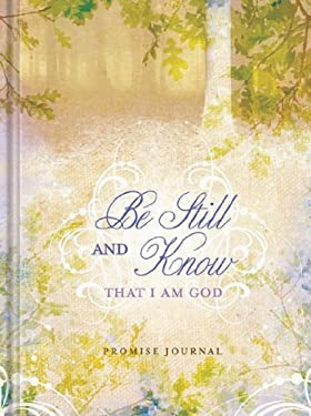 Be Still and Know Journal 9781609360092