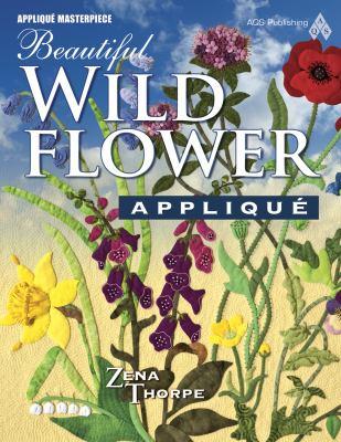 Beautiful Wildflower Applique 9781604600032