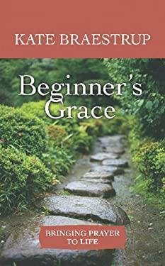 Beginner's Grace 9781602859739