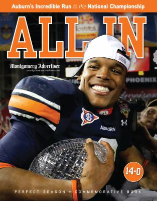 All in: Auburn's Incredible Run to the National Championship 9781600786020