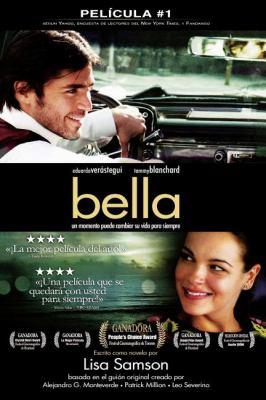 Bella: Un Momento Puede Cambiar su Vida Para Siempre 9781602551862