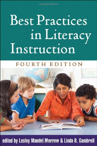 Best Practices in Literacy Instruction, Fourth Edition 9781609181789