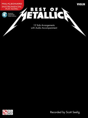 Best of Metallica for Violin: 12 Solo Arrangements with CD Accompaniment 9781603781213