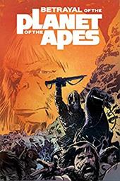 Betrayal of the Planet of the Apes 16171113