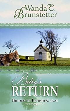 Betsy's Return 9781602858510