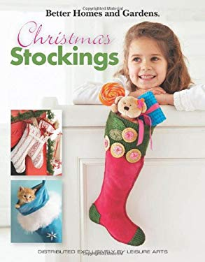 Better Homes and Gardens: Christmas Stockings 9781601408211