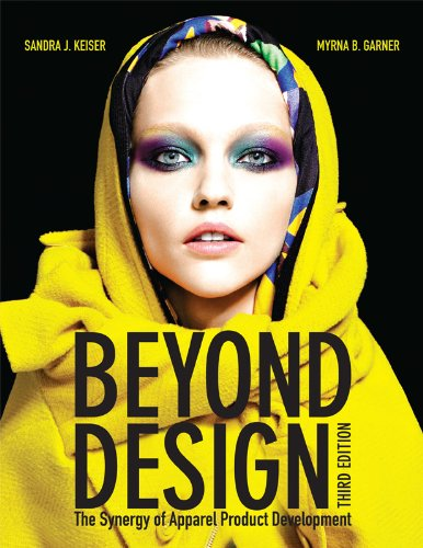Beyond Design: The Synergy of Apparel Product Development - 3rd Edition