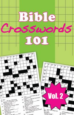 Bible Crosswords 101, Volume 2 9781602608788