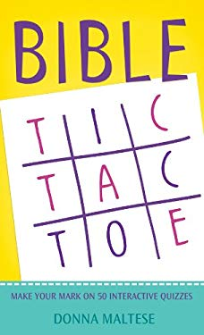 Bible Tic-Tac-Toe: Make Your Mark on 50 Interactive Quizzes 9781602608962