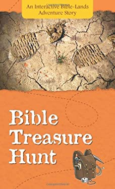 Bible Treasure Hunt: An Interactive Bible-Lands Adventure Story 9781602608344
