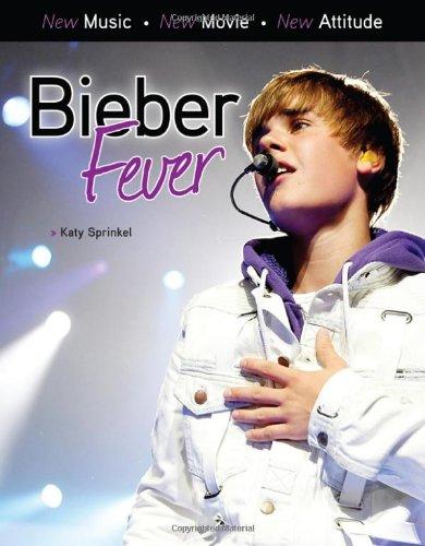 Bieber Fever 9781600786341