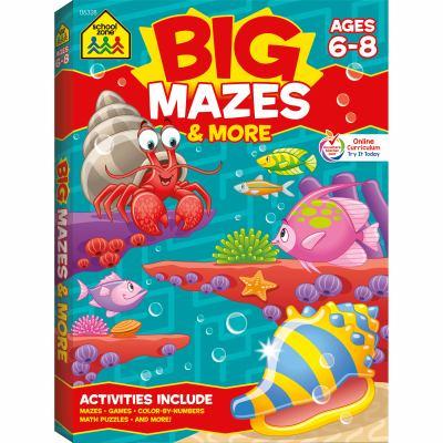 Big Mazes & More Workbook Ages 6-8