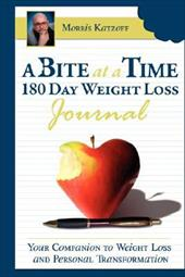 Bite at a Time 180 Day Weight Loss Journal Your Companion to Weight Loss and Personal Transformation