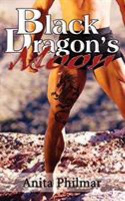Black Dragon's Moon 9781601544858