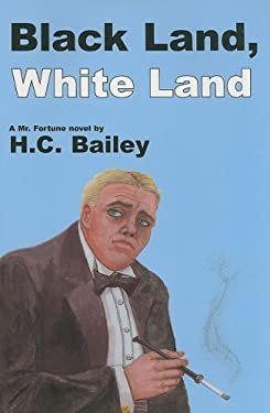 Black Land, White Land: A Mr. Fortune Novel 9781601870292