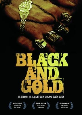 Black and Gold: The Story of the Almighty Latin King and Queen Nation 9781604860108