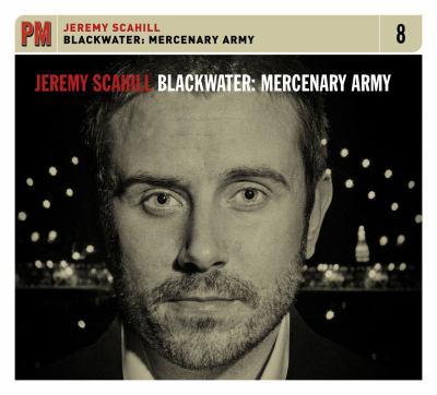 Blackwater: Mercenary Army 9781604861013
