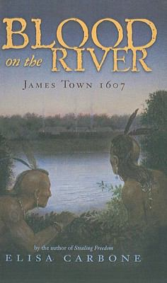Blood on the River: James Town 1607 9781606863855