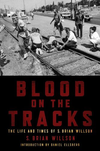 Blood on the Tracks: The Life and Times of S. Brian Willson: A Psychohistorical Memoir 9781604864212