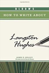 Bloom's How to Write about Langston Hughes 7391784