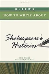 Bloom's How to Write about Shakespeare's Histories 7392116