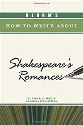 Bloom's How to Write about Shakespeare's Romances 7392117