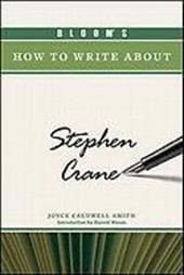 Bloom's How to Write about Stephen Crane 12756164
