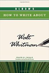 Bloom's How to Write about Walt Whitman 7391765
