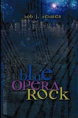 Blue Opera Rock 9781608609765